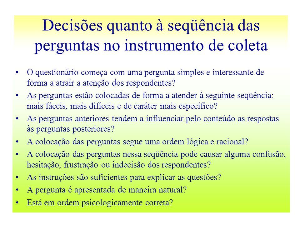 Decisões quanto à seqüência das perguntas no instrumento de coleta