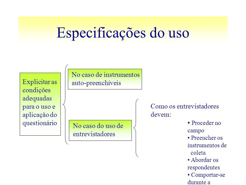 Especificações do uso No caso de instrumentos auto-preenchíveis
