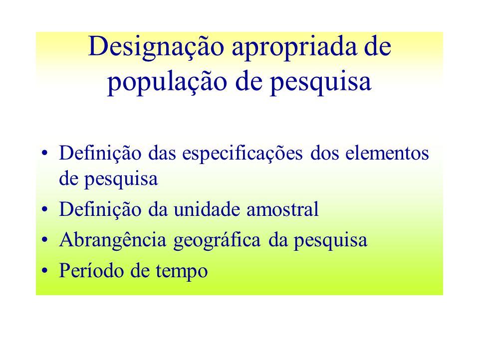 Designação apropriada de população de pesquisa