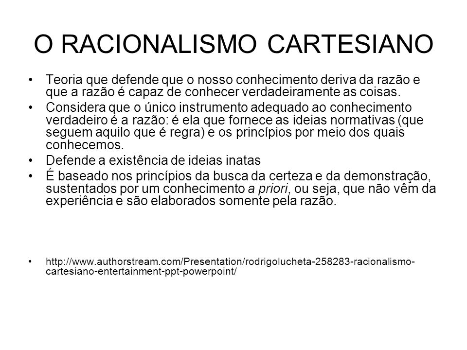 O RACIONALISMO CARTESIANO