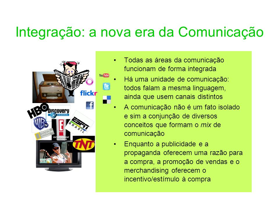 Integração: a nova era da Comunicação