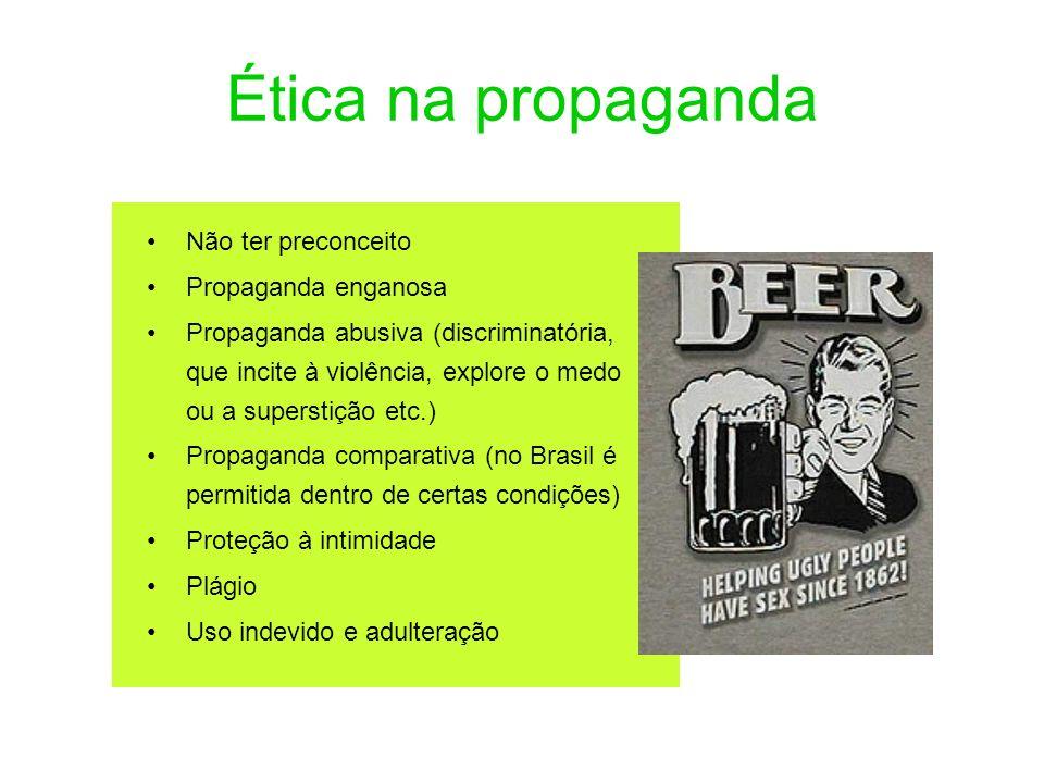 Ética na propaganda Não ter preconceito Propaganda enganosa