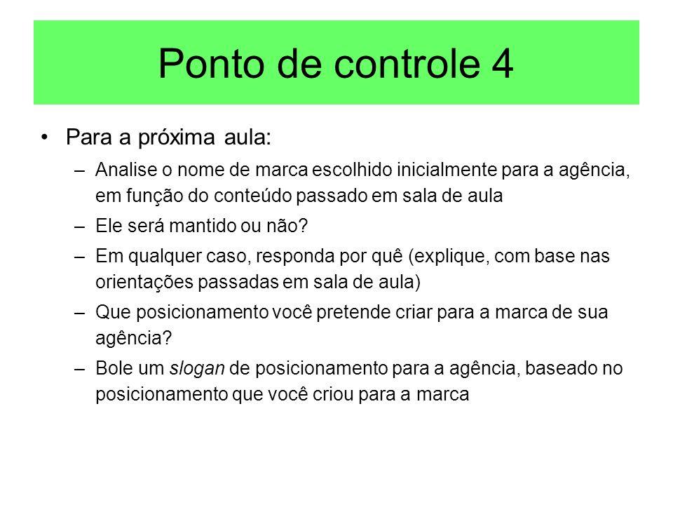 Ponto de controle 4 Para a próxima aula: