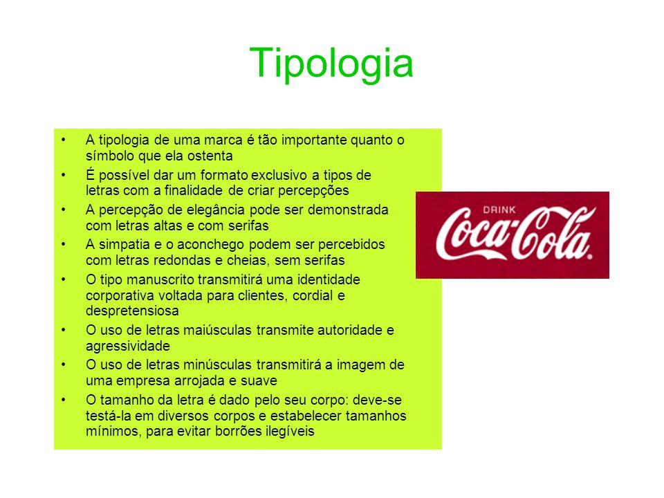 TipologiaA tipologia de uma marca é tão importante quanto o símbolo que ela ostenta.