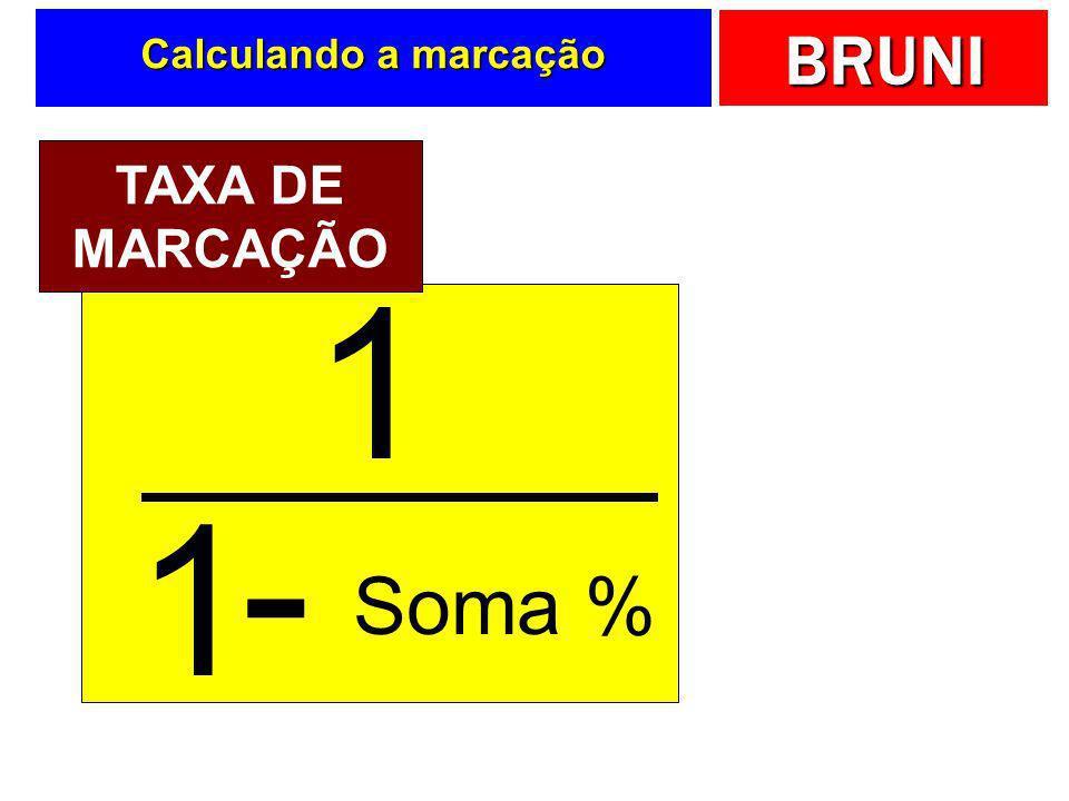 Calculando a marcação TAXA DE MARCAÇÃO 1 1 - Soma %
