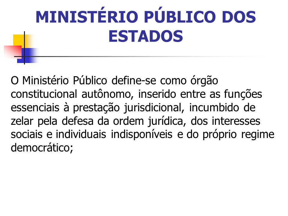 MINISTÉRIO PÚBLICO DOS ESTADOS