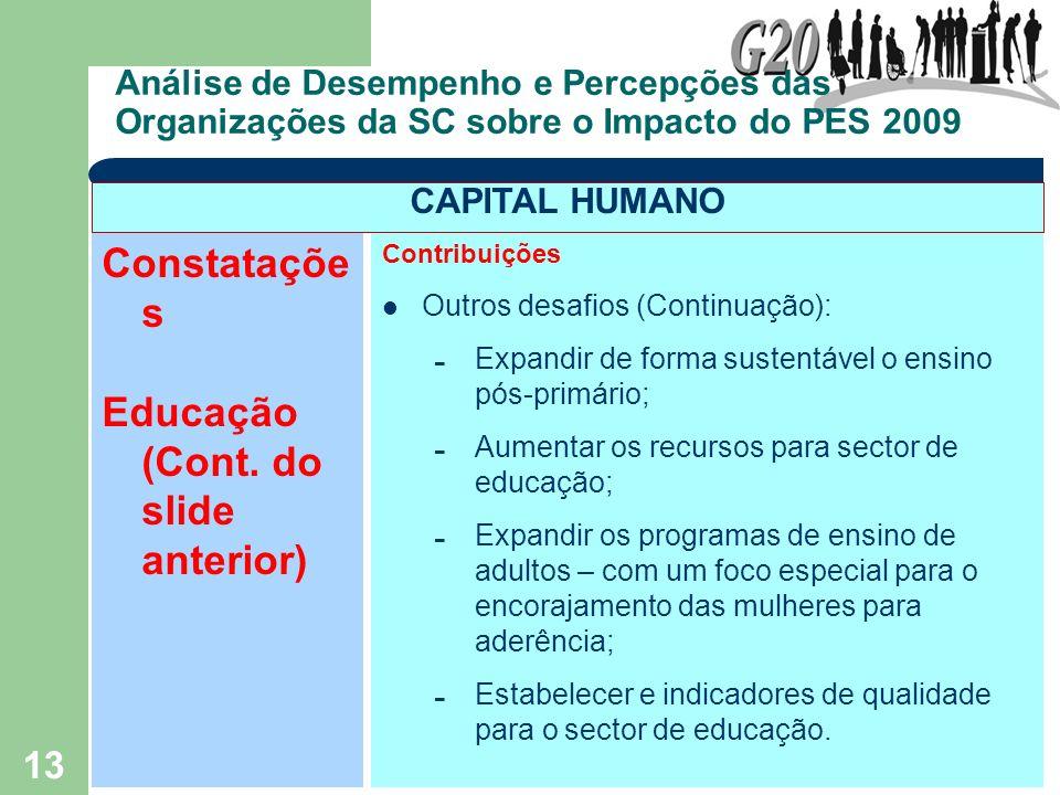 Educação (Cont. do slide anterior)