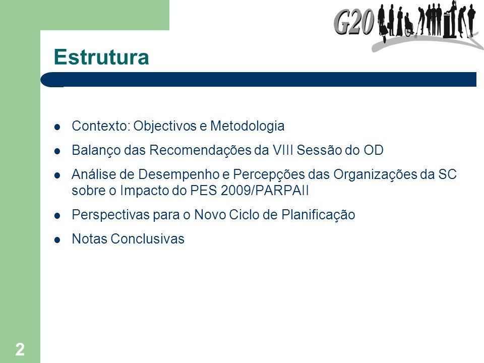 Estrutura Contexto: Objectivos e Metodologia