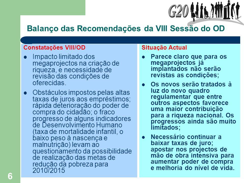 Balanço das Recomendações da VIII Sessão do OD