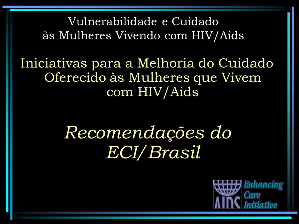 Vulnerabilidade e Cuidado às Mulheres Vivendo com HIV/Aids