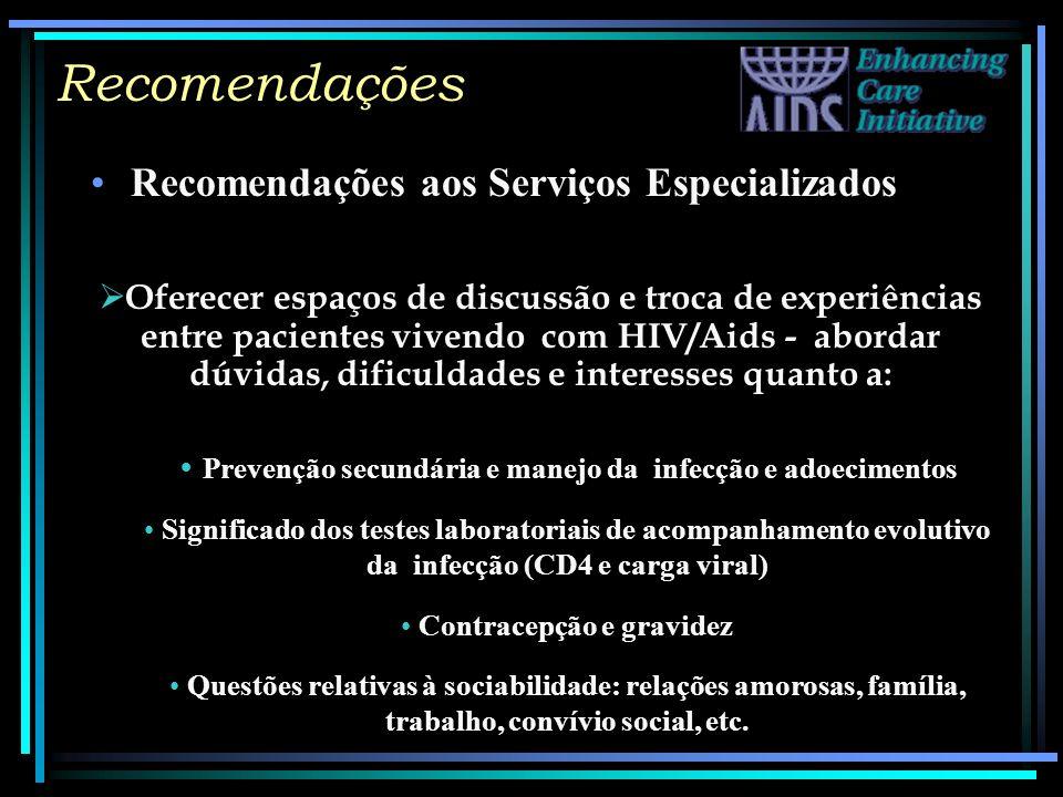 Recomendações Recomendações aos Serviços Especializados