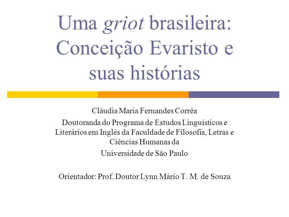 Uma griot brasileira: Conceição Evaristo e suas histórias
