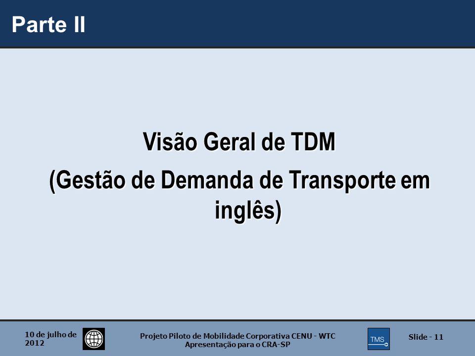 Visão Geral de TDM (Gestão de Demanda de Transporte em inglês)