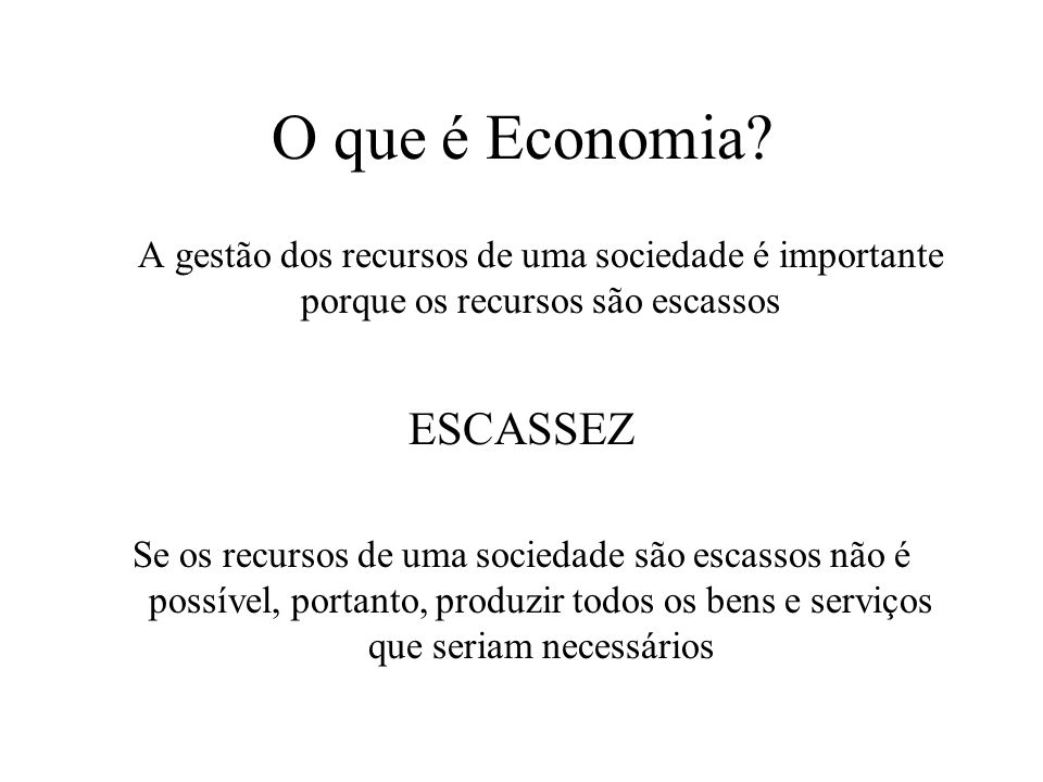 O que é Economia ESCASSEZ