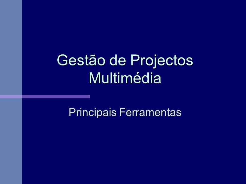 Gestão de Projectos Multimédia