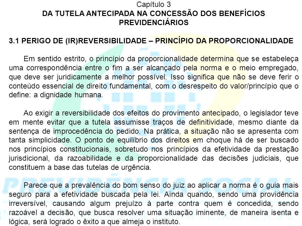 DA TUTELA ANTECIPADA NA CONCESSÃO DOS BENEFÍCIOS PREVIDENCIÁRIOS