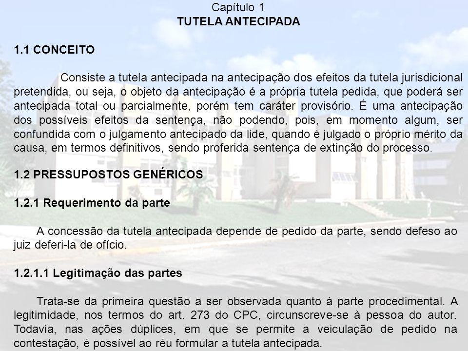 Capítulo 1 TUTELA ANTECIPADA. 1.1 CONCEITO.