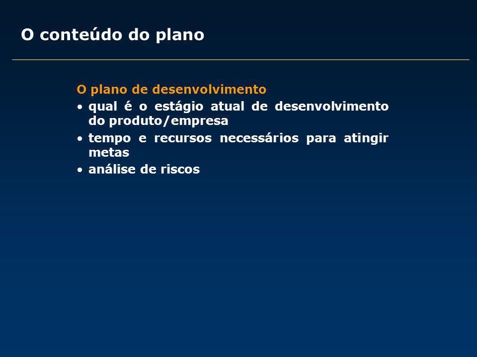 O conteúdo do plano O plano de desenvolvimento