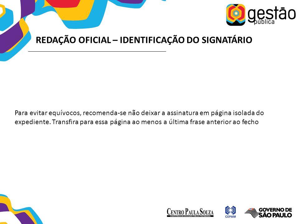 REDAÇÃO OFICIAL – IDENTIFICAÇÃO DO SIGNATÁRIO