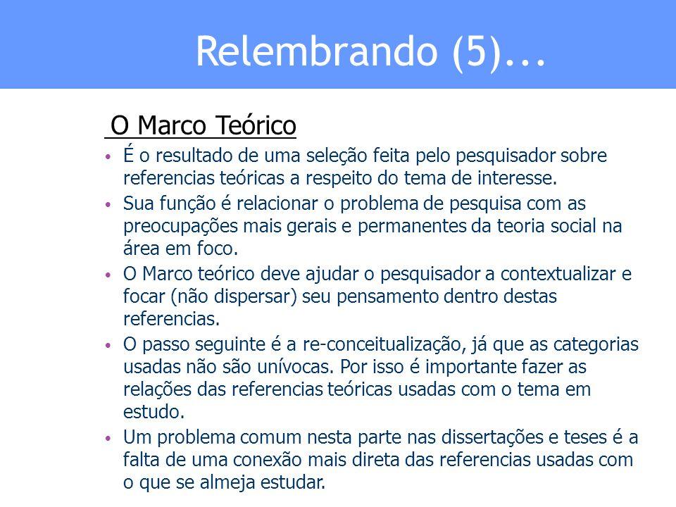 Relembrando (5)... O Marco Teórico