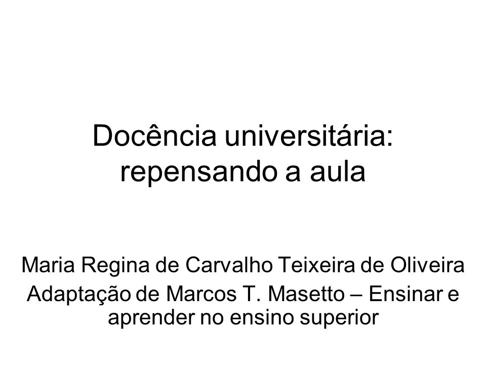 Docência universitária: repensando a aula