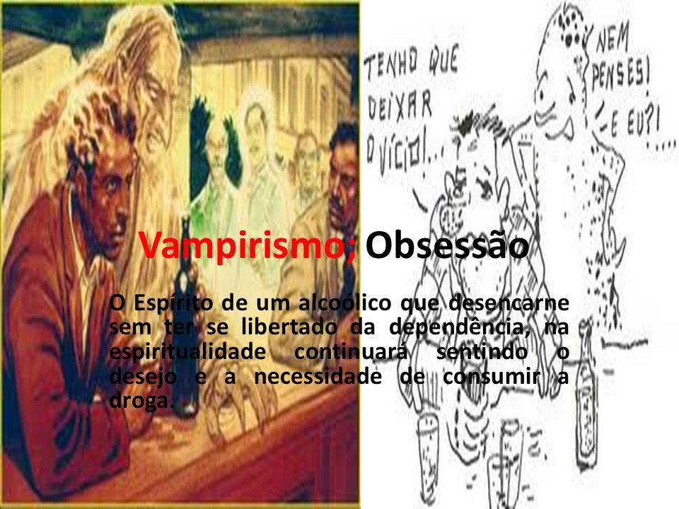 Vampirismo; Obsessão