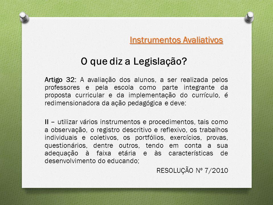 O que diz a Legislação Instrumentos Avaliativos
