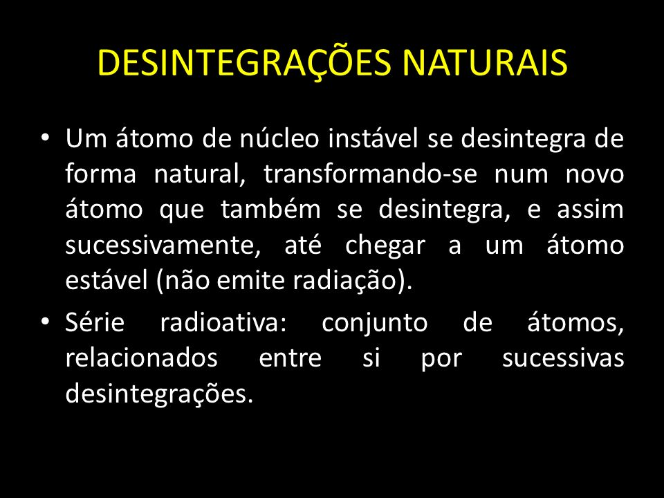 DESINTEGRAÇÕES NATURAIS