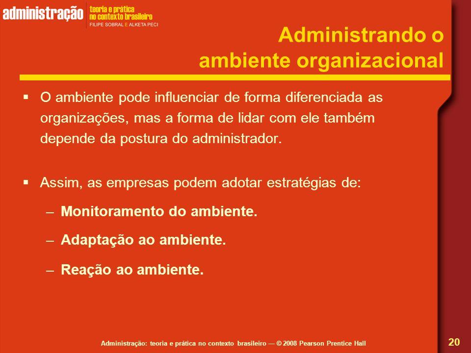 Administrando o ambiente organizacional