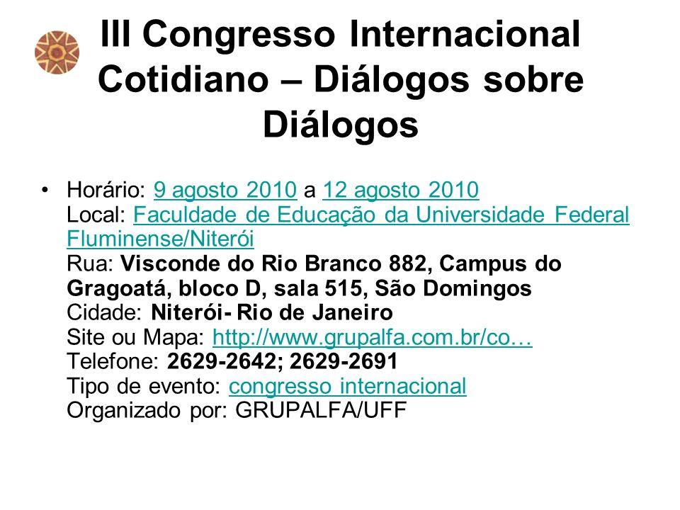 III Congresso Internacional Cotidiano – Diálogos sobre Diálogos