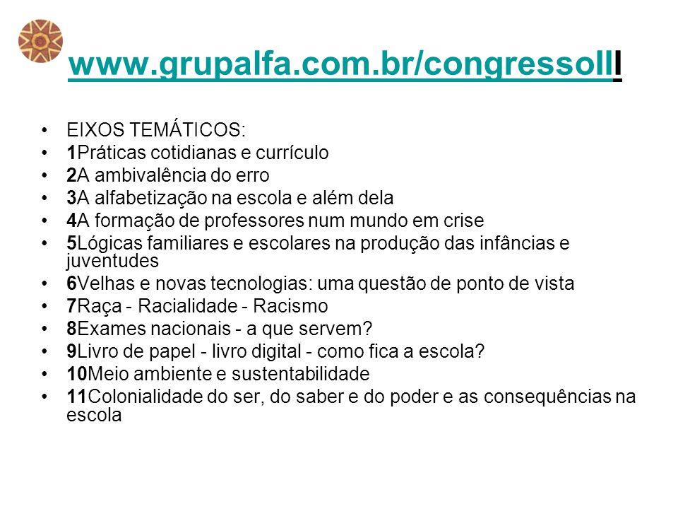 www.grupalfa.com.br/congressoIII EIXOS TEMÁTICOS: