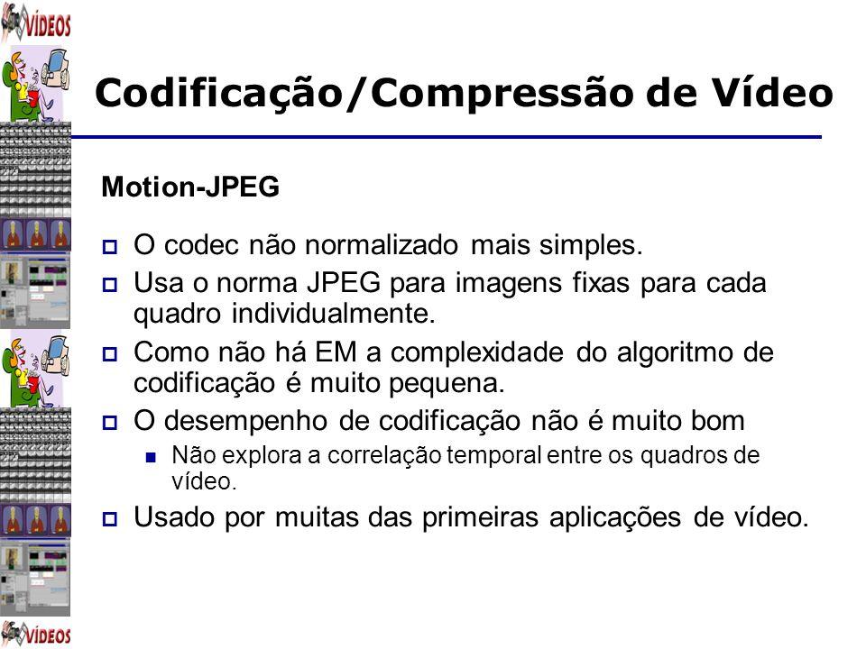 O codec não normalizado mais simples.