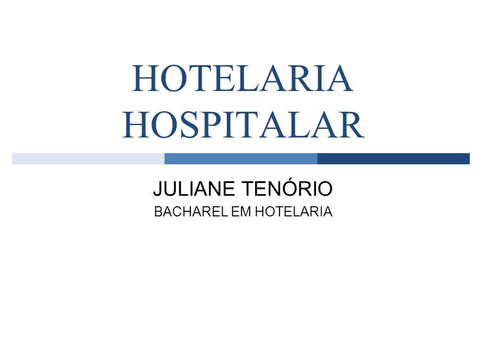 JULIANE TENÓRIO BACHAREL EM HOTELARIA