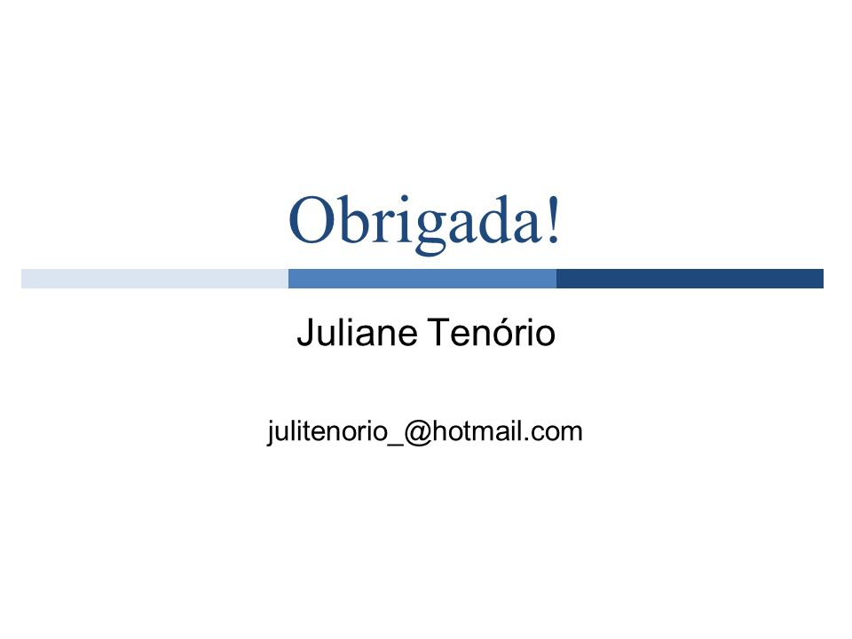 Juliane Tenório julitenorio_@hotmail.com