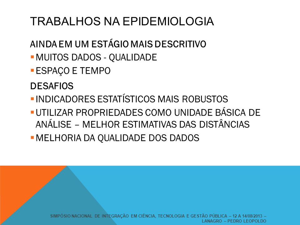 TRABALHOS NA EPIDEMIOLOGIA