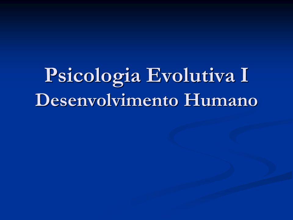 Psicologia Evolutiva I Desenvolvimento Humano