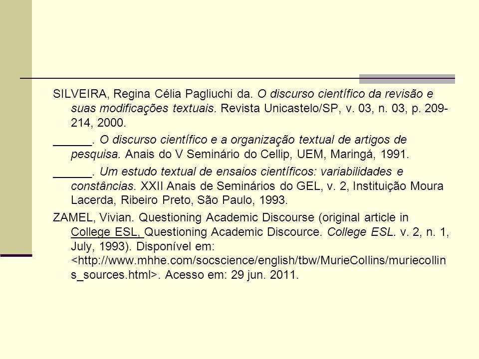 SILVEIRA, Regina Célia Pagliuchi da