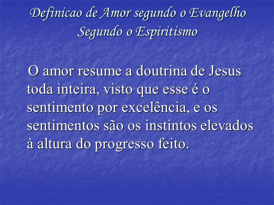 Definicao de Amor segundo o Evangelho Segundo o Espiritismo