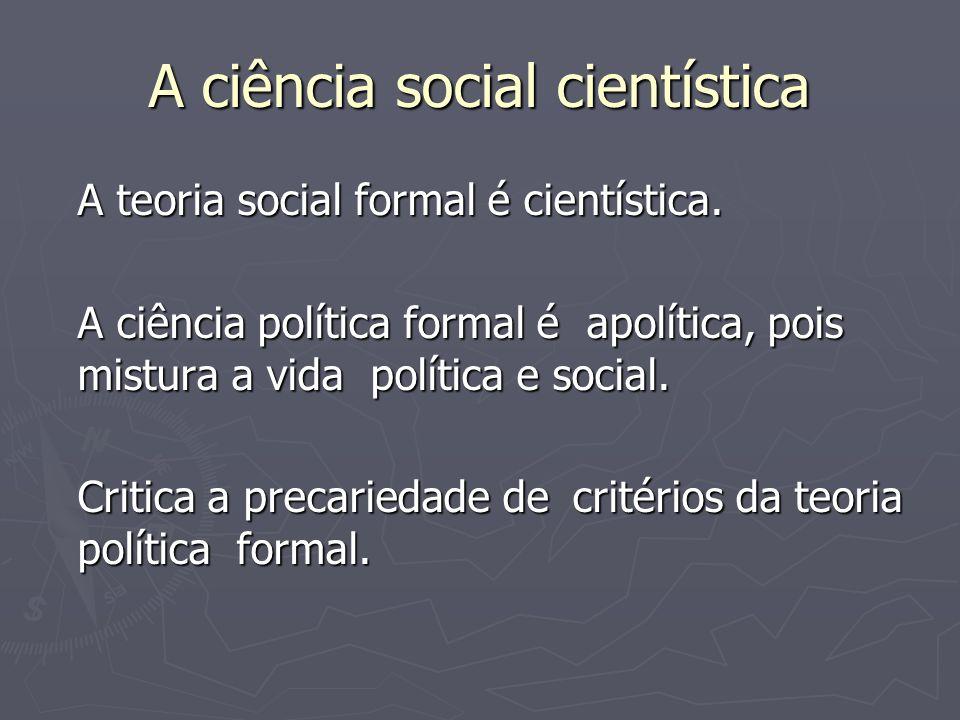 A ciência social cientística