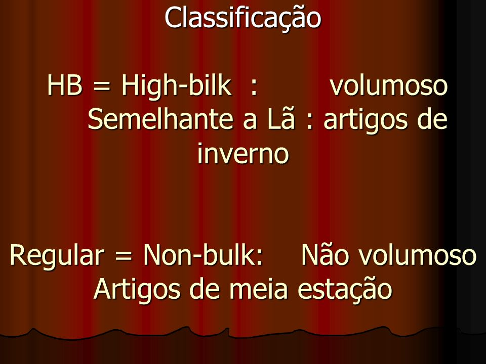 Classificação HB = High-bilk :. volumoso