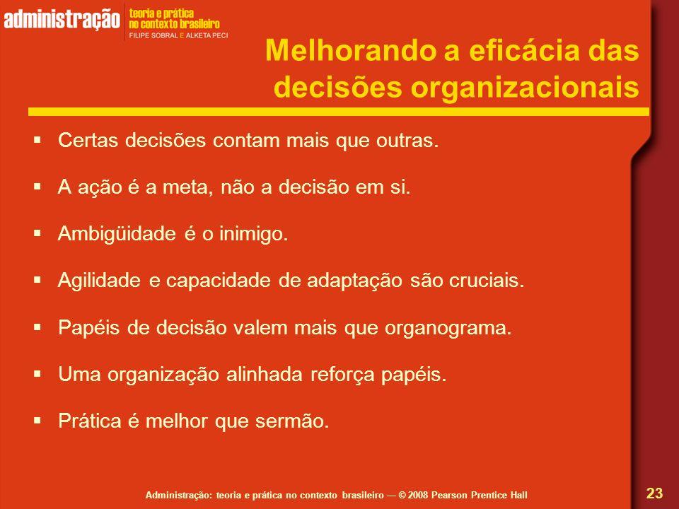 Melhorando a eficácia das decisões organizacionais