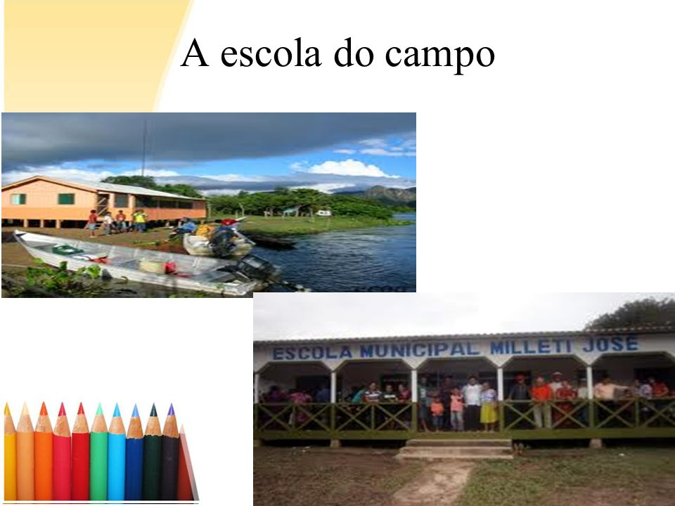 A escola do campo