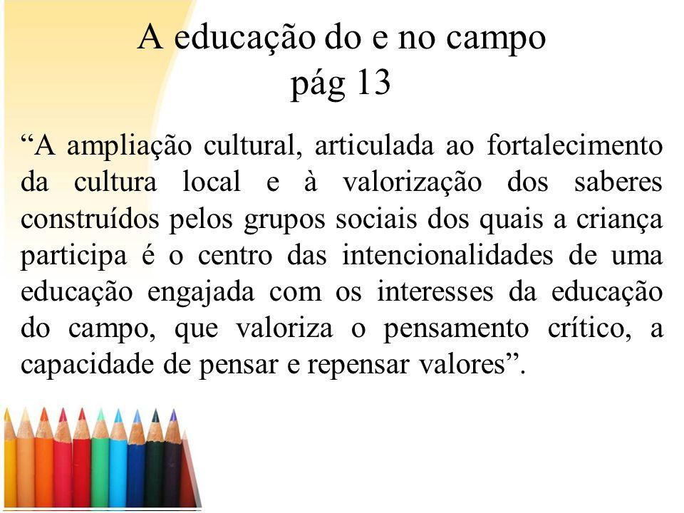 A educação do e no campo pág 13
