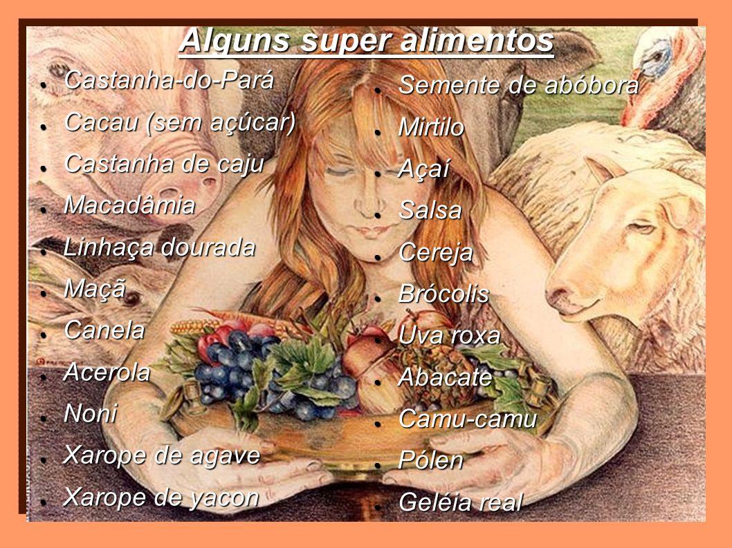 Alguns super alimentos