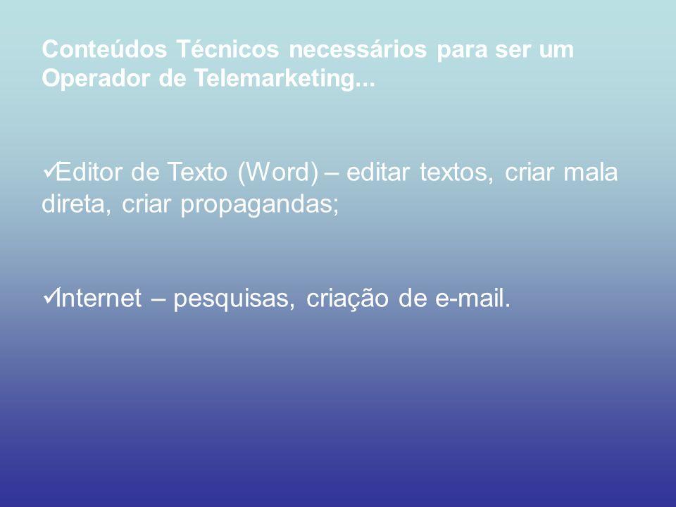 Internet – pesquisas, criação de e-mail.
