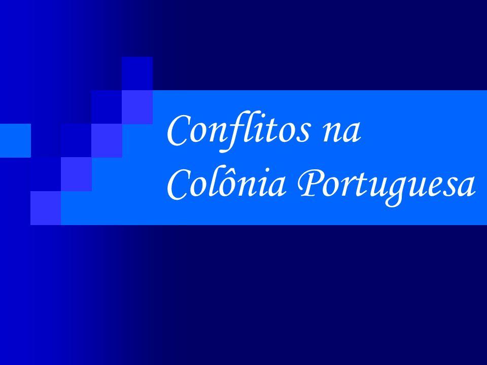 Conflitos na Colônia Portuguesa