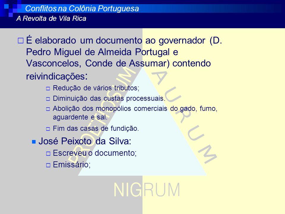 Conflitos na Colônia Portuguesa A Revolta de Vila Rica