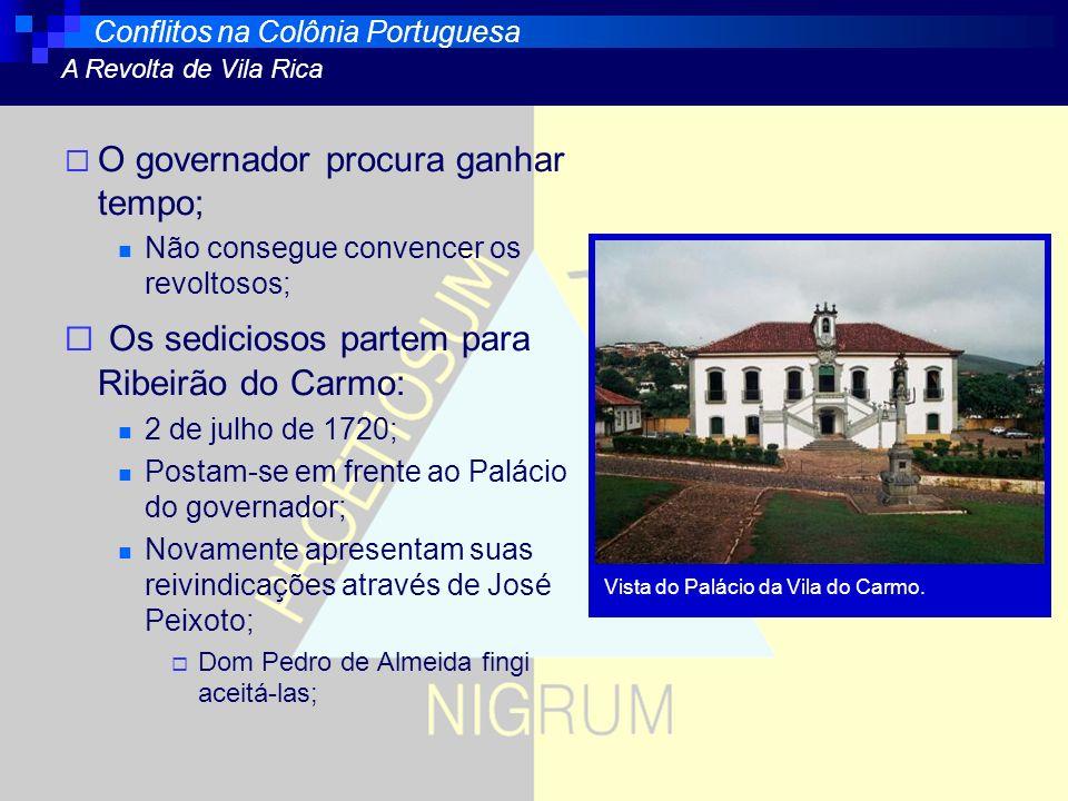 Os sediciosos partem para Ribeirão do Carmo:
