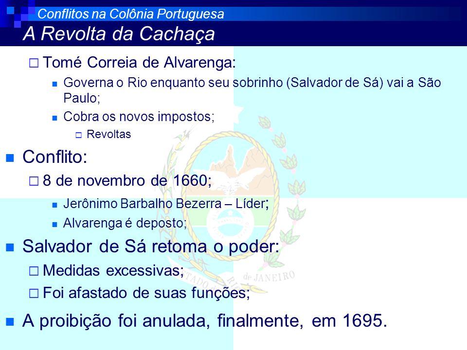 Salvador de Sá retoma o poder: