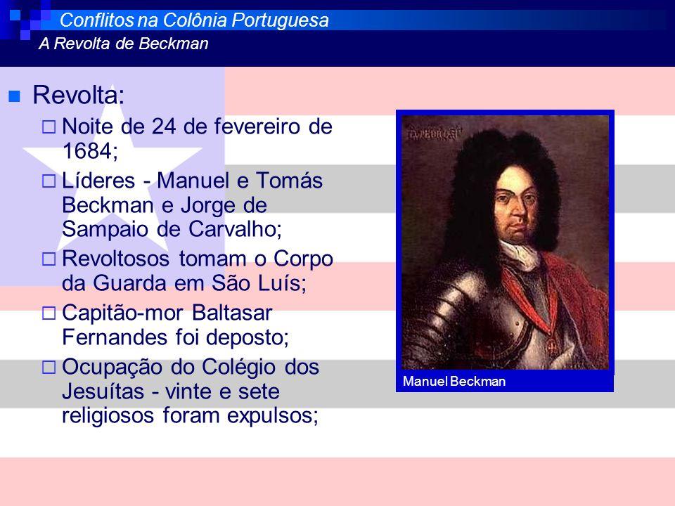 Revolta: Noite de 24 de fevereiro de 1684;
